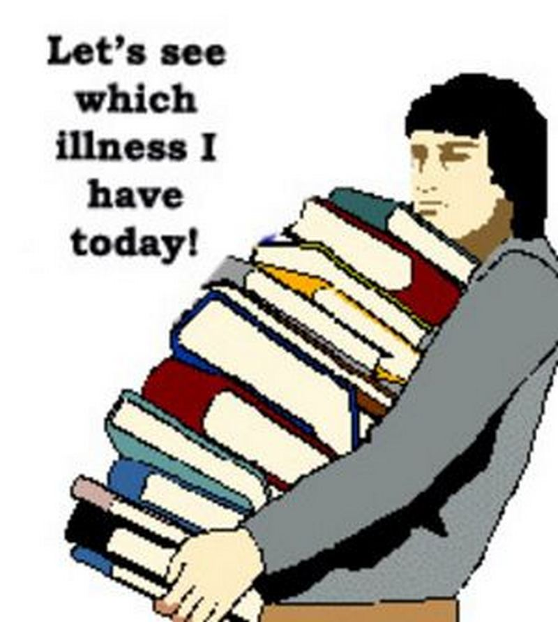 """""""Let's see which illness I have today!"""""""