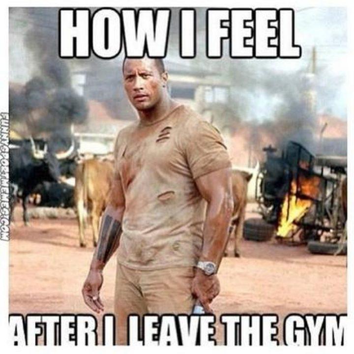"""51 Men Memes - """"How I feel after I leave the gym."""""""