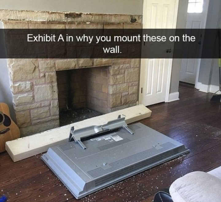 """31 Instant Regret Moments - """"Exhibit A in why you mount these on the wall."""""""