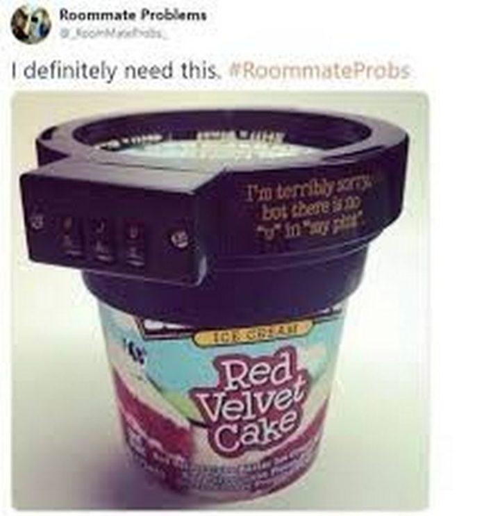 """""""I definitely need this. #RoommateProbs."""""""