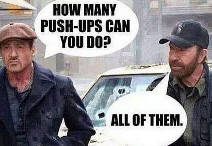 """""""How many push-ups can you do? All of them."""""""