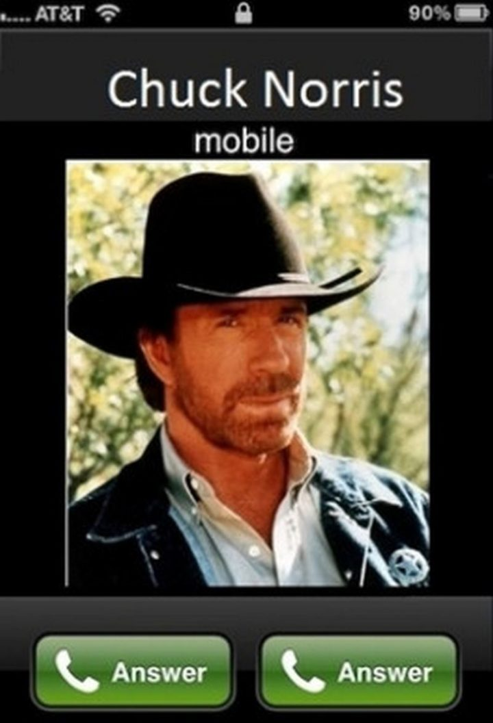 """""""Chuck Norris calling on mobile: Answer and Answer."""""""