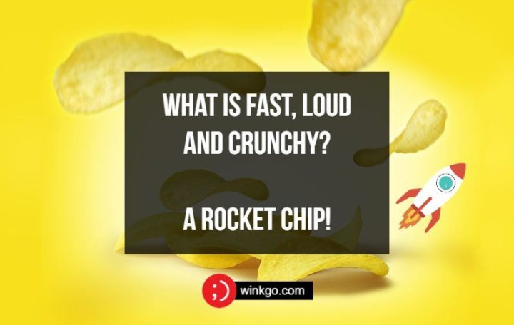 What is fast, loud and crunchy? A rocket chip!