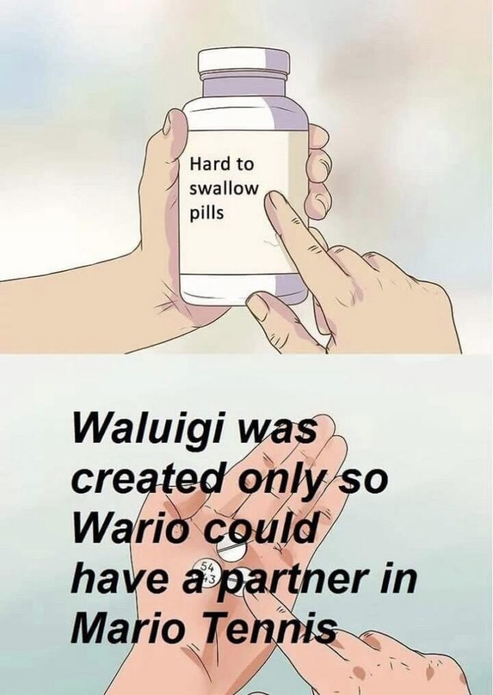 """Waluigi was created only so Wario could have a partner in Mario Tennis."""
