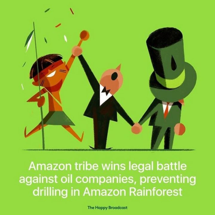 """The Happy Broadcast - """"Amazon tribe wins legal battle against oil companies, preventing drilling in Amazon Rainforest."""""""