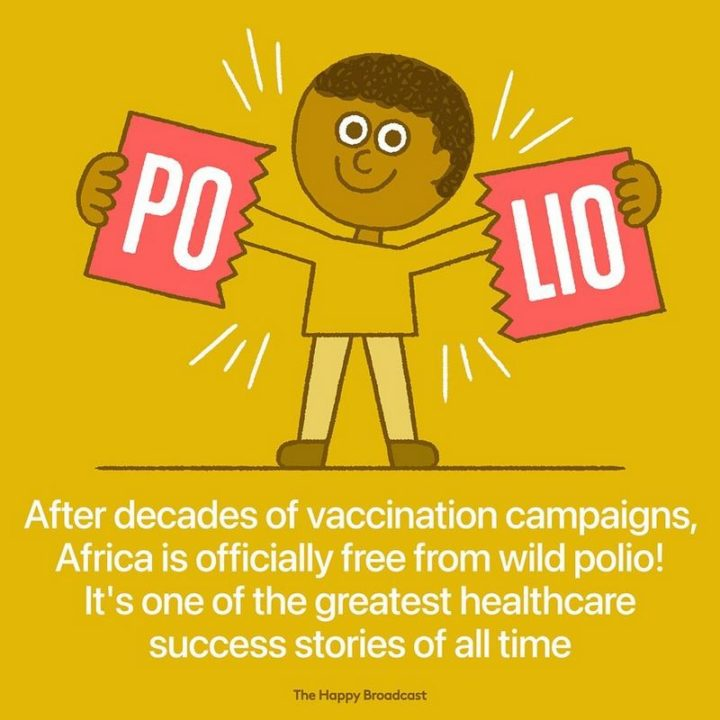 """The Happy Broadcast - """"After decades of vaccination campaigns, Africa is officially free from wild polio! It's one of the greatest healthcare success stories of all time."""""""