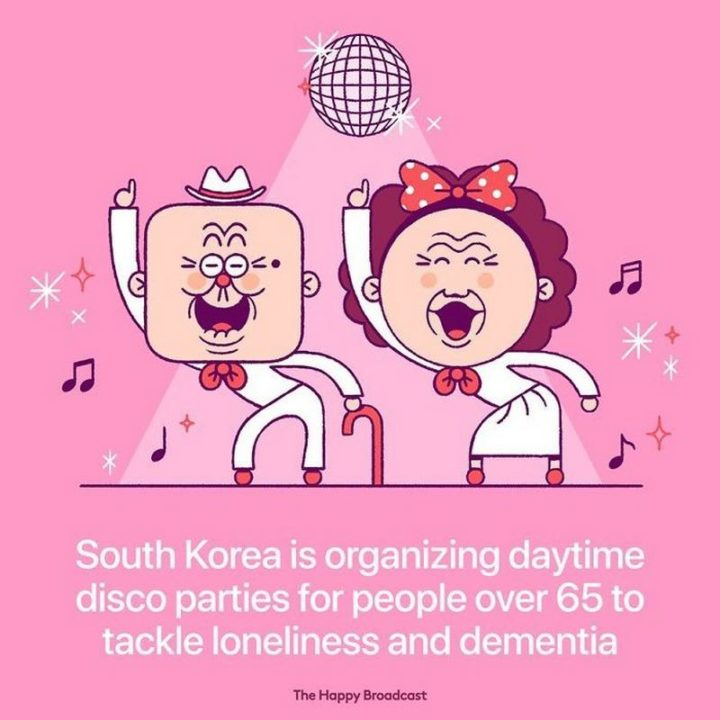"""""""South Korea is organizing daytime disco parties for people over 65 to tackle loneliness and dementia."""""""