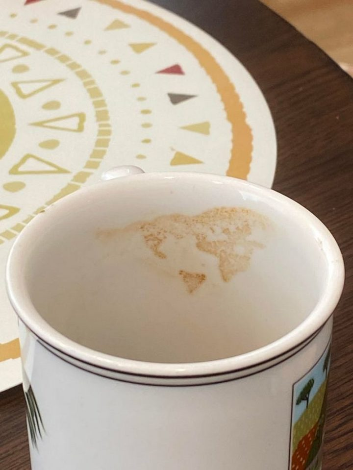 """""""This coffee stain on my cup vaguely resembles a world map."""""""