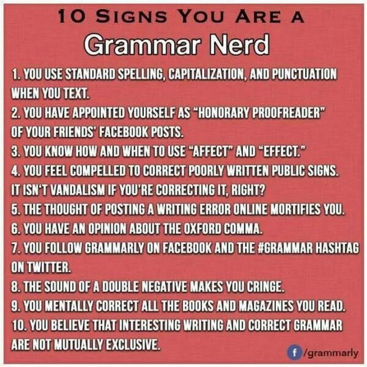"""""""10 signs you are a grammar nerd."""""""