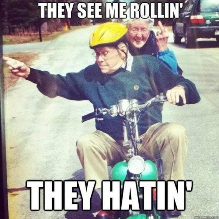 """""""They see me rolling. They hating."""""""