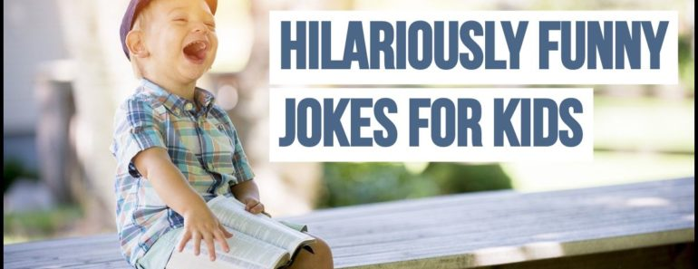 87 Funny Jokes for Kids That Are Simply Hilarious