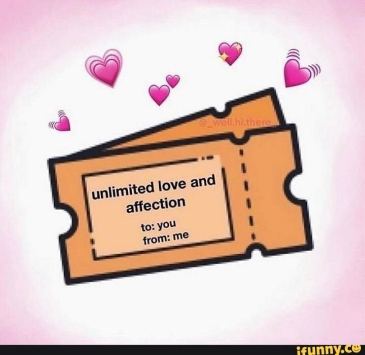 """""""Unlimited love and affection. To: You. From: Me."""""""
