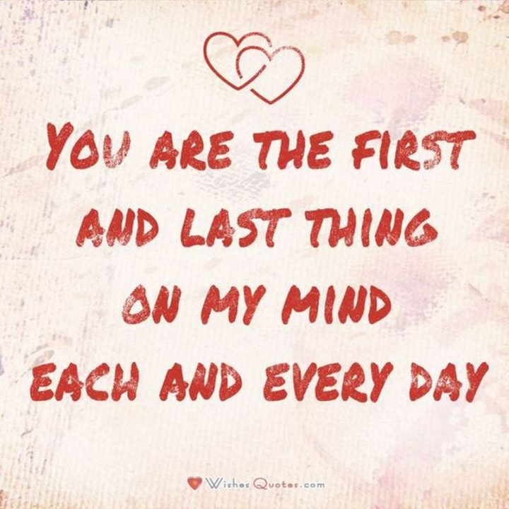 """19 Romantic Memes - """"You are the first and last thing on my mind each and every day."""""""