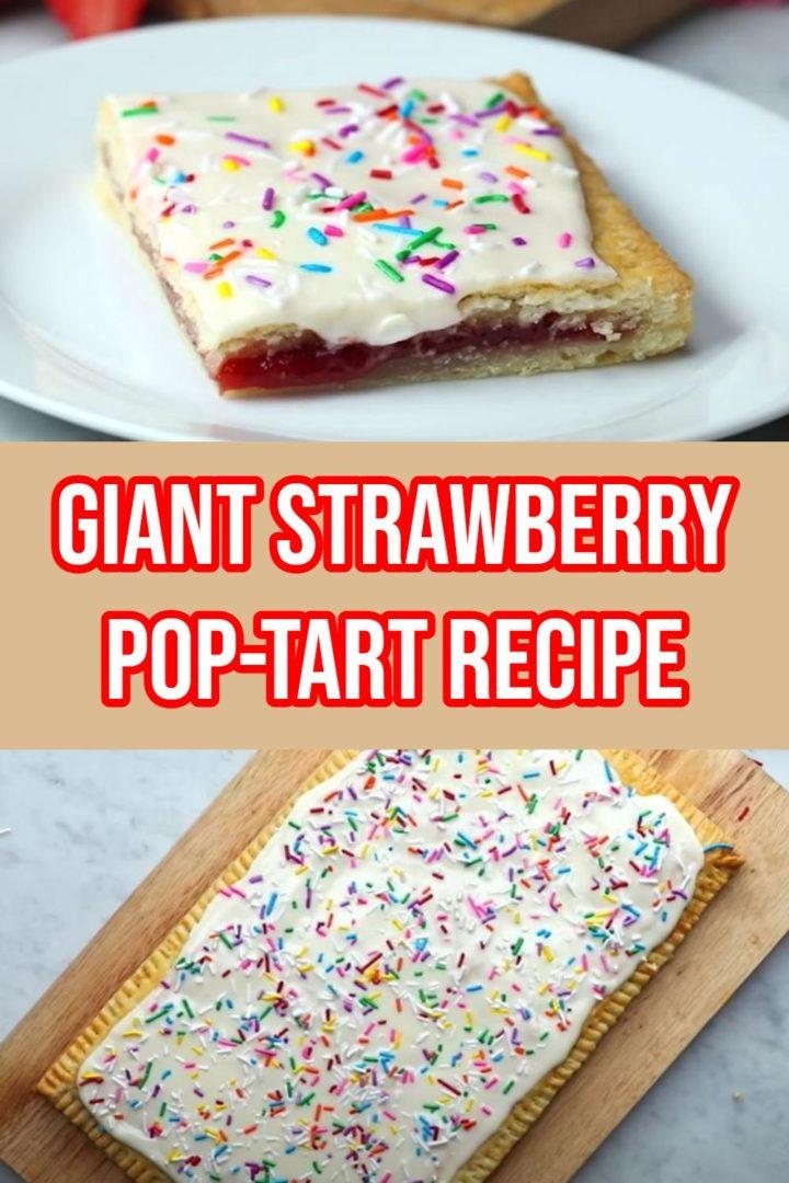 Giant Strawberry Pop-Tart Recipe Makes Breakfast and Epic Treat.
