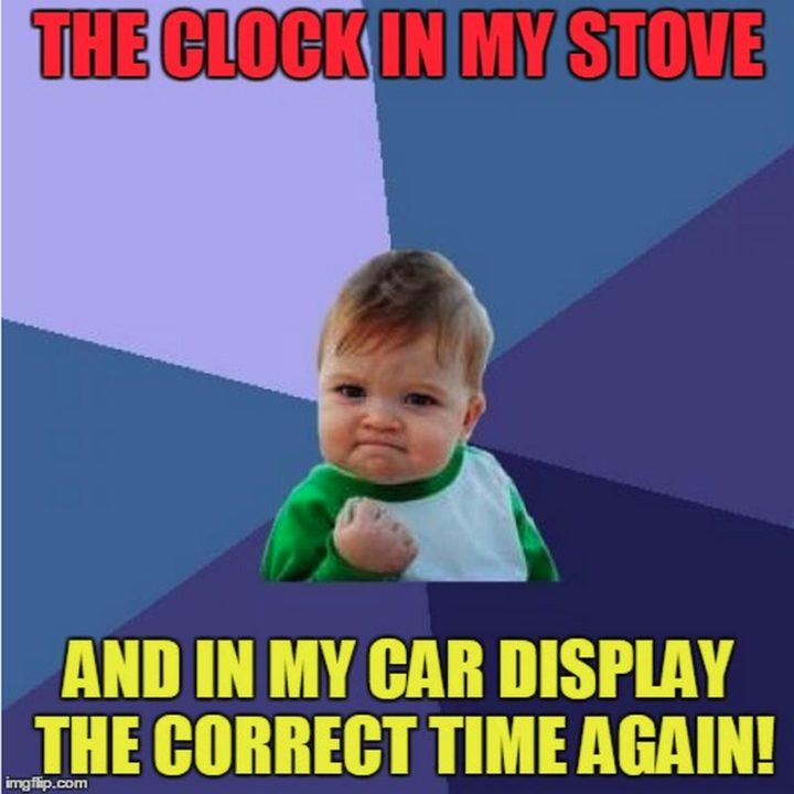"""""""The clock in my stove and in my car display the correct time again!"""""""