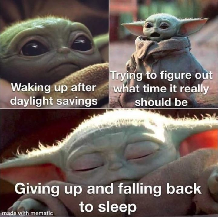 """""""Waking up after daylight savings. Trying to figure out what time it really should be. Giving up and falling back to sleep."""""""