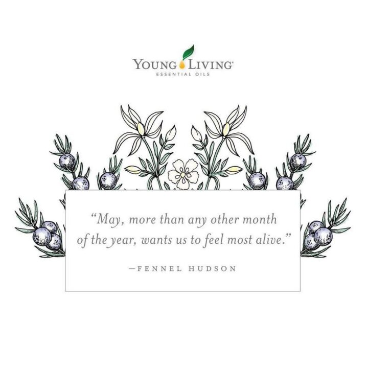 """""""May, more than any other month of the year, wants us to feel most alive."""" - Fennel Hudson"""