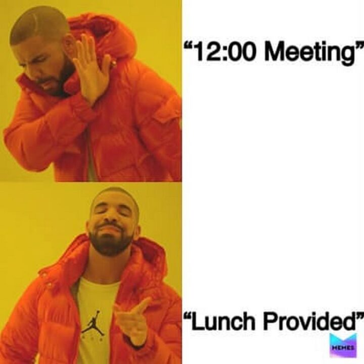 """""""12:00 Meeting. Lunch provided."""""""