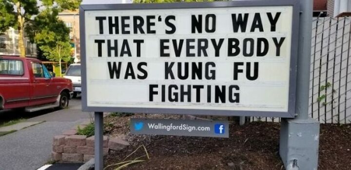 """""""There's no way that everybody was kung fu fighting."""""""