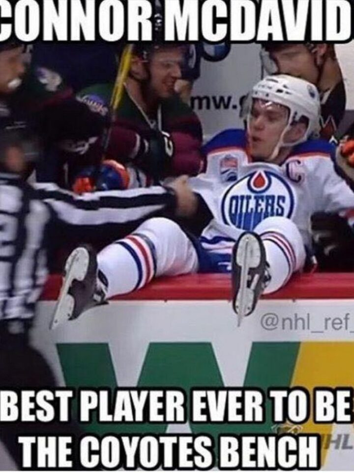 """75 Funny Hockey Memes - """"Connor McDavid...Best player ever to be the Arizona Coyotes bench."""""""