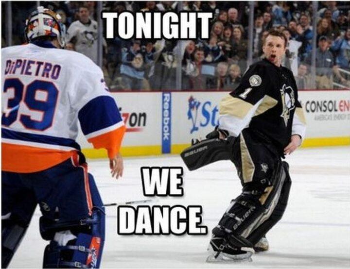 """Tonight we dance."""