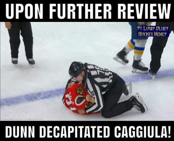 """Upon further review, Vince Dunn decapitated Drake Caggiula!"""