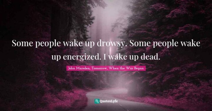 """""""Some people wake up drowsy. Some people wake up energized. I wake up dead."""" - James Marsden"""