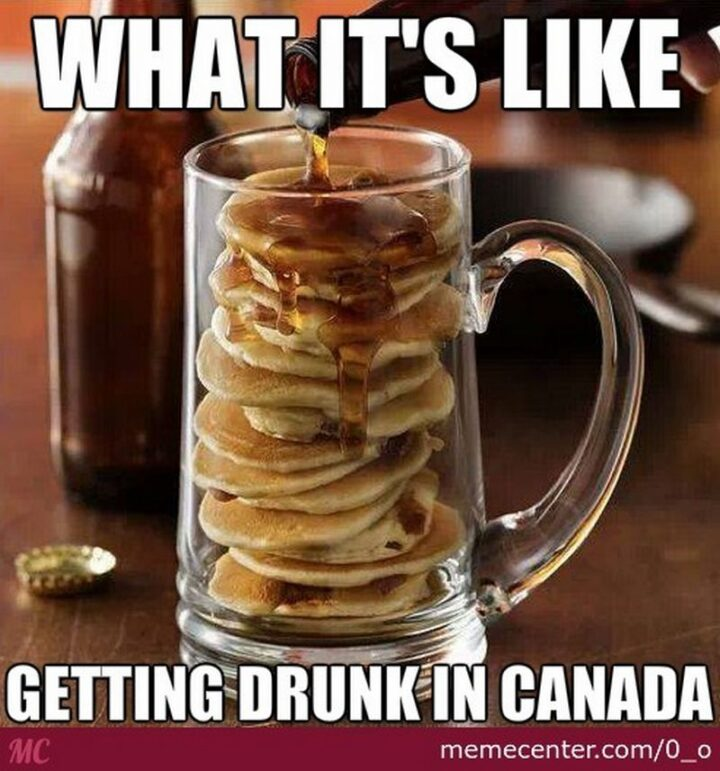 """""""What it's like getting drunk in Canada."""""""