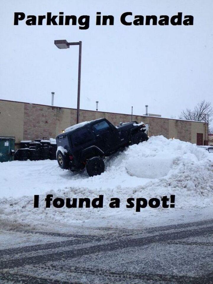 """""""Parking in Canada. I found a spot!"""""""