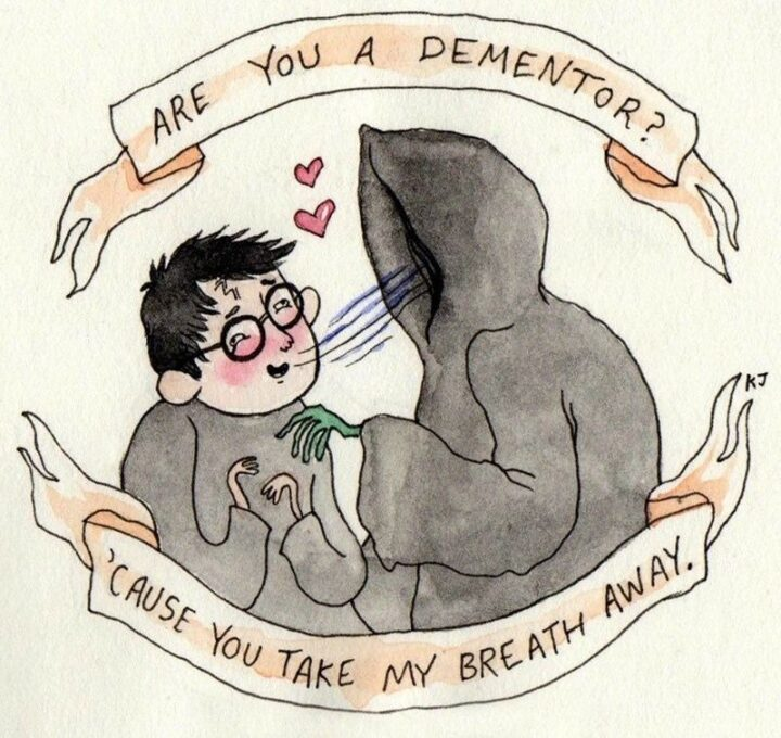 """71 Flirting Memes - """"Are you a dementor? Because you take my breath away."""""""