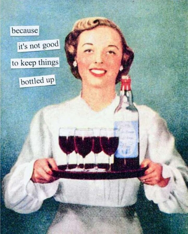 """Vintage Humor - """"Because it's not good to keep things bottled up."""""""