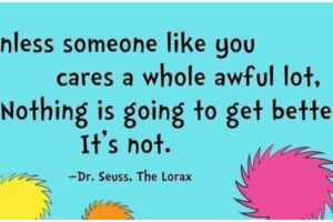 """15 """"The Lorax"""" Quotes That Speaks for the Environment"""